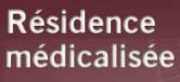 Résidence médicalisee